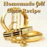 homemade gold cleaner recipe