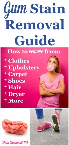 Chewing gum stain removal guide, for clothing, upholstery, carpet, dryer, hair, shoes and more {on Stain Removal 101}