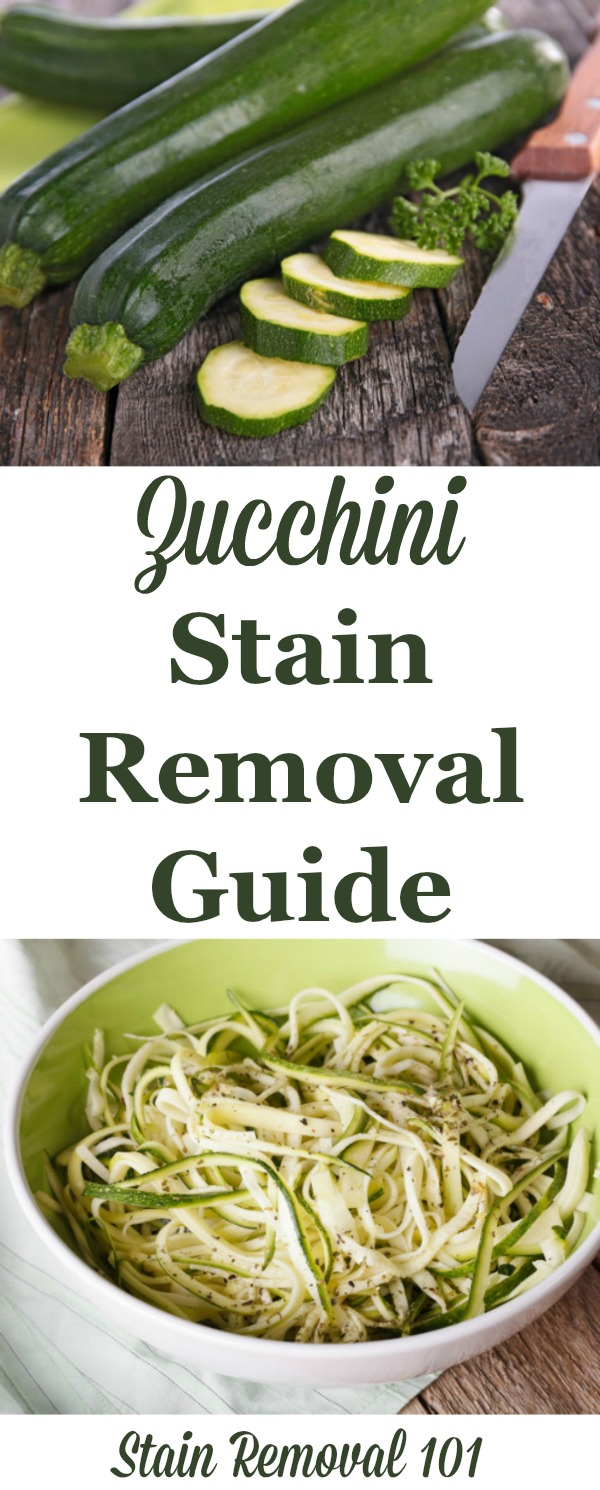 Zucchini stain removal guide, with step by step instructions for removing these stains from clothing, upholstery and carpet {on Stain Removal 101}