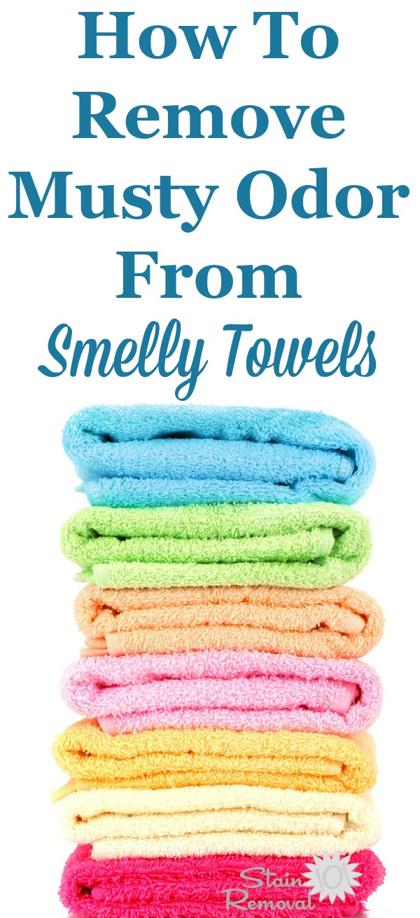 How to remove musty odors from smelly towels so they can be soft and fresh smelling again {on Stain Removal 101} #SmellyTowels #MustyTowels #OdorRemoval