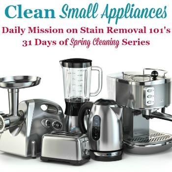 Clean Small Appliances
