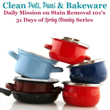 Clean Pots, Pans And Bakeware