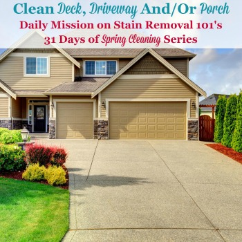 Clean Your Deck, Driveway Or Porch