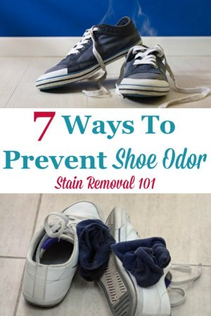 Here are 7 ways you can prevent shoe odor, plus an explanation of what causes the problem so you can avoid smelly and stinky shoes from now on {on Stain Removal 101} #ShoeOdor #SmellyShoes #StinkyShoes