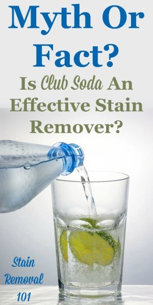 Find out the myth versus the facts about using club soda as a stain remover, and whether it will actually work better than plain water {on Stain Removal 101}