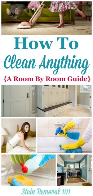 How to clean anything and everything in your home, with a room by room guide {on Stain Removal 101} #CleaningTips #CleaningTricks #Cleaning