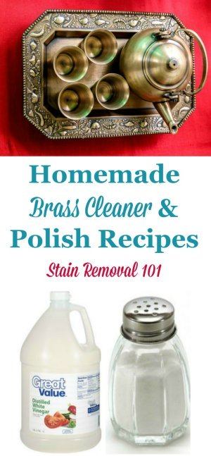 Several homemade brass cleaner and polish recipes, for both laquered and unlaquered brass {on Stain Removal 101}