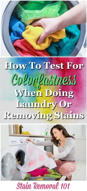 Simple instructions for how to test for colorfastness in clothing or other fabric items when doing laundry or removing stains, so you don't accidentally ruin clothes with products that are too strong for that item {on Stain Removal 101}