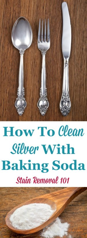 Tips for cleaning  silver with baking soda. Includes recipe and instructions here {on Stain Removal 101}