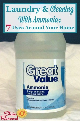 Here are 7 uses around your home for washing laundry and cleaning with ammonia {on Stain Removal 101} #AmmoniaUses #UsesOfAmmonia #CleaningTips