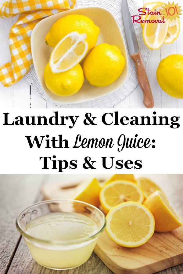 Here is a round up of tips, uses and recipes for laundry and cleaning with lemon juice around your home, so you can use this natural and frugal ingredient for more than just food {on Stain Removal 101} #LemonJuiceUses #UsesOfLemons #NaturalCleaners