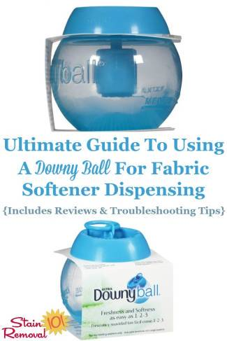 Ultimate Guide To Using The Downy Ball {Includes Reviews