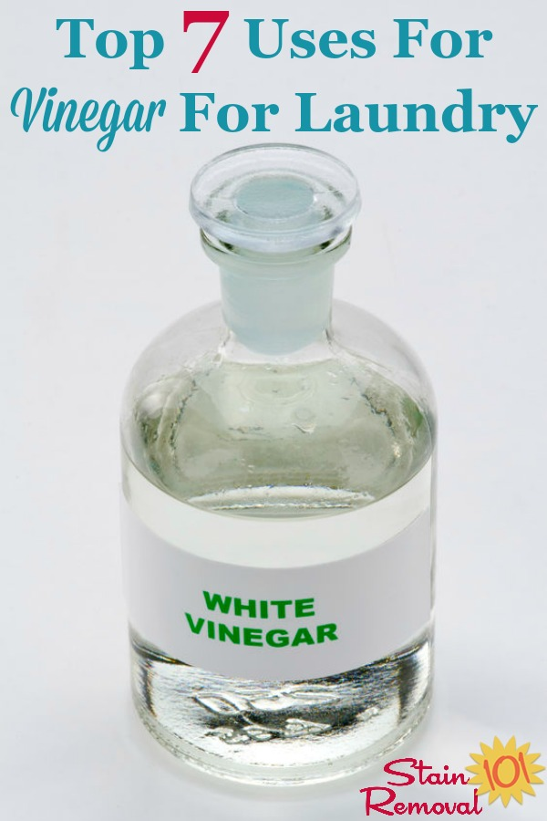Here are the top 7 uses for vinegar for laundry, for such uses as stain removal, fabric softener, odor removal and more {on Stain Removal 101} #VinegarForLaundry #LaundryTips #VinegarUses