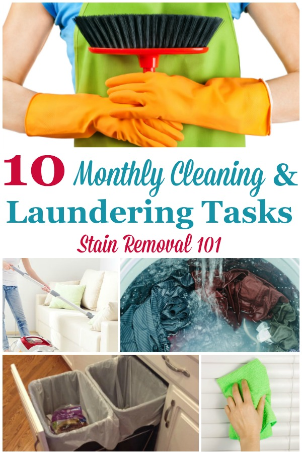 Here are 10 monthly cleaning and laundering tasks that should be done around your home. Are they all part of your current routine? {on Stain Removal 101} #MonthlyCleaning #CleaningRoutine #CleaningSchedule