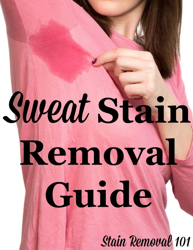 Sweat stain removal guide for clothing, upholstery and carpet, with step by step instructions {on Stain Removal 101} #SweatStainRemoval #SweatStains #StainRemovalGuide