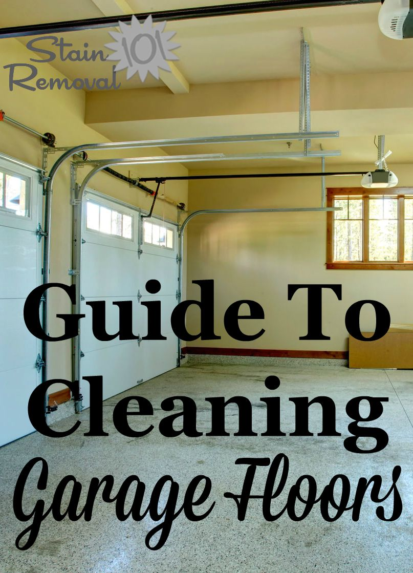 Guide to cleaning garage floors, from general cleaning to removing oil drips and stains {on Stain Removal 101} #CleaningGarage #GarageFloorCleaner #CleaningTips