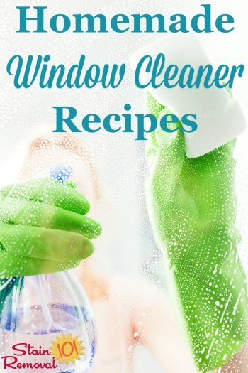 2 homemade window cleaner recipes, one with ammonia and the other with vinegar, to get your windows, glass and mirrors sparkling clean for less money {on Stain Removal 101} #HomemadeWindowCleaner #HomemadeGlassCleaner #HomemadeCleaners