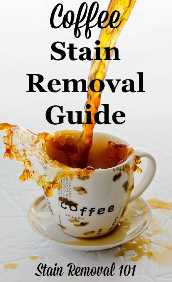 Coffee stain removal guide for clothing, upholstery, carpet, and your stained mug {on Stain Removal 101} #CoffeeStainRemoval #CoffeeStains #StainRemovalGuide