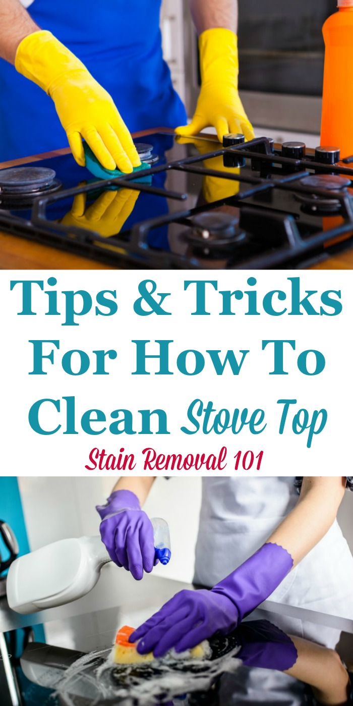 Here is a round up of tips for how to clean stove tops and cook tops, to get burned on gunk off of them. It includes reviews of how various cleaners worked for these surfaces {on Stain Removal 101} #CleaningTips #CleaningTricks #KitchenCleaning