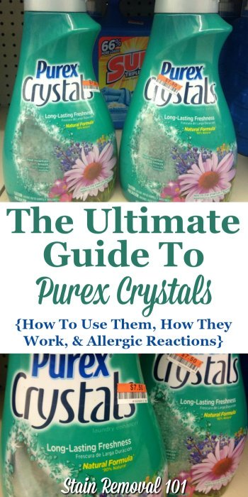 Here is the ultimate guide to Purex Softener Crystals, including how this fabric softener plus scent booster works, how to use this laundry product, and allergic reactions caused by it {on Stain Removal 101}