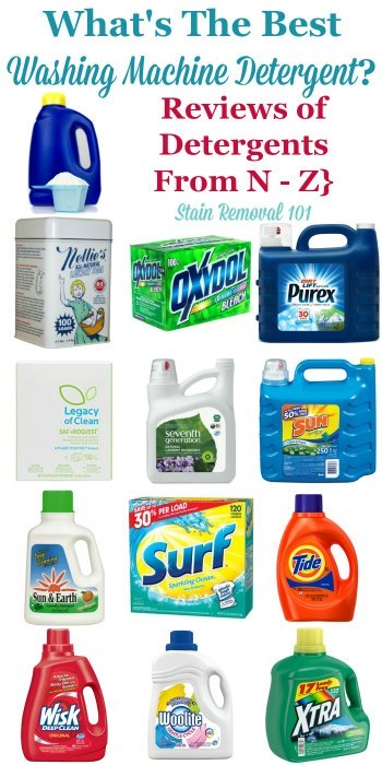 Wondering what the best washing machine detergent is? It varies based on circumstances so here are over 40 pages of ratings and reviews of major brands, from products beginning with the letters N-Z, to help you choose {on Stain Removal 101}
