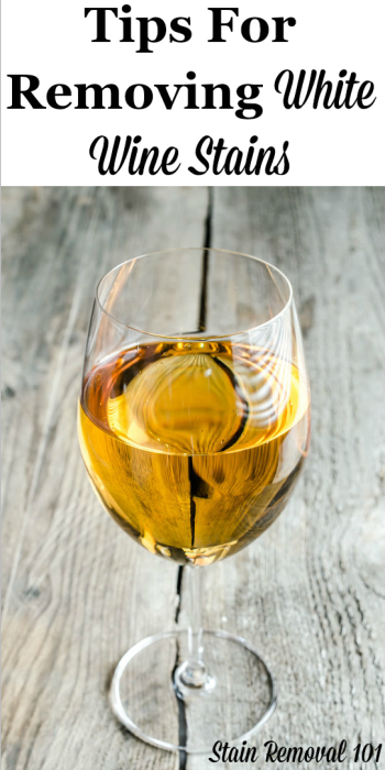 Here is a round up of tips for how to remove white wine stains from clothing, carpet, or other areas of your home, as well as stain remover product reviews for removing these spots and spills {on Stain Removal 101} #StainRemoval #WineStains #WhiteWineStains