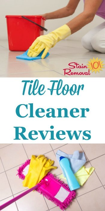 Here are over 20 tile floor cleaners reviews, some of general cleaning products and others specialty products, from readers, to help you find which cleaning products work best for cleaning tile floors {on Stain Removal 101}
