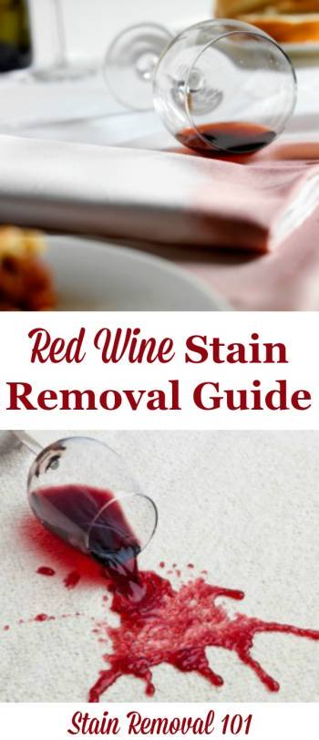 Red Wine Stain Removal Guide For Clothing Upholstery And Carpet On 101