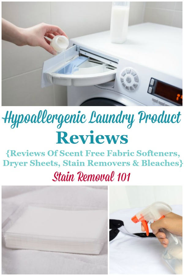 Those of us with laundry allergies need to use hypoallergenic fabric softener, dryer sheets and other laundry supplies, as well as detergent. Here are reviews of many brands to find out which will work best for you {on Stain Removal 101} #HypoallergenicLaundrySupplies #HypoallergenicLaundryProducts #HypoallergenicFabricSoftener