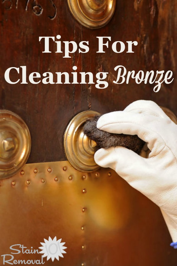 Here is a round up of tips for polishing and cleaning bronze objects you find in and around your home, including homemade recipes {on Stain Removal 101} #CleaningBronze #CleanBronze #BronzeCleaningTips