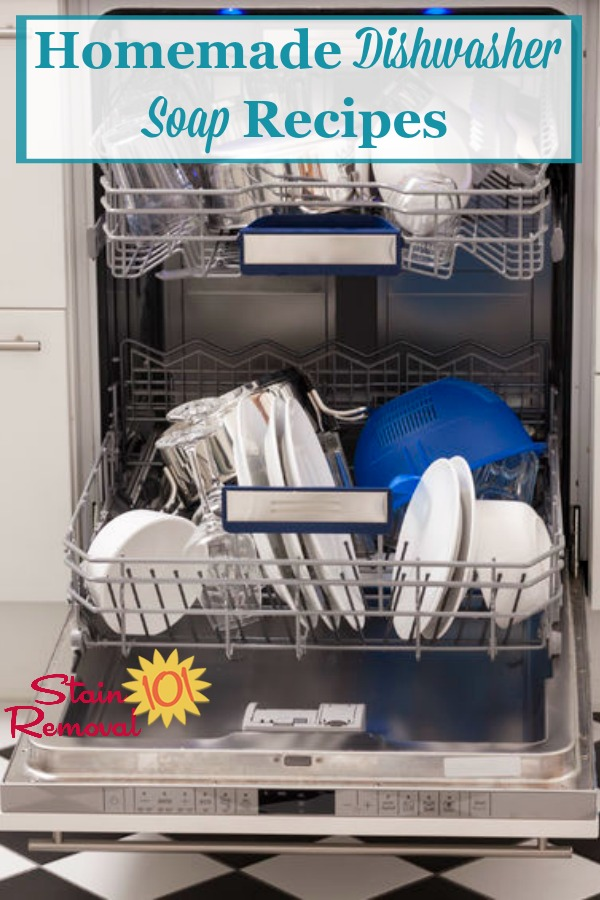Here is a round up of homemade dishwasher soap recipes you can use to wash dishes in your dishwasher {on Stain Removal 101} #HomemadeDishwasherSoap #HomemadeDishwasherDetergent #DIYDishwasherDetergent