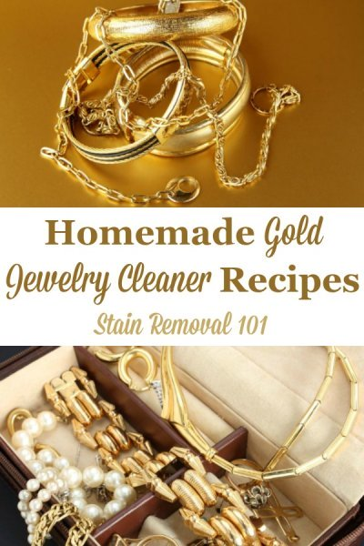 Here is a round up of homemade gold jewelry cleaner recipes that will make your jewelry clean and beautiful, using safe to use items around your home {on Stain Removal 101} #GoldJewelryCleaner #JewelryCleanerRecipe #HomemadeJewelryCleaner