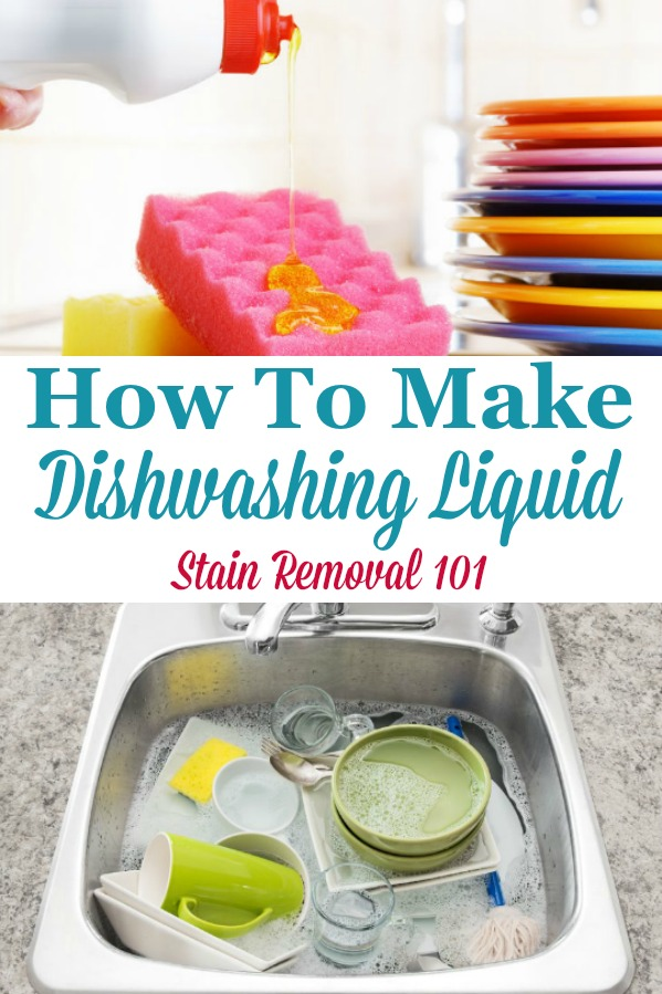Here is a round up of several recipes for how to make dishwashing liquid, so you can wash dishes without having to buy a commercial product {on Stain Removal 101} #DishwashingLiquidRecipes #HomemadeDishwashingLiquid #HomemadeDishSoap