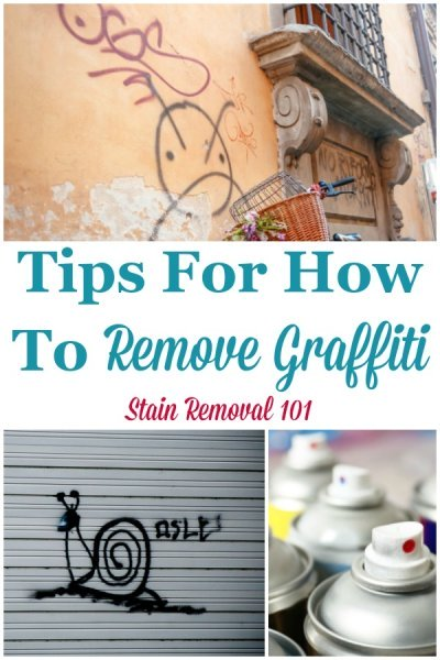 Here are tips and product recommendations for how to remove graffiti from a variety of surfaces, including concrete, vinyl siding, glass, and more {on Stain Removal 101}  #GraffitiRemoval #RemoveGraffiti #CleaningTips