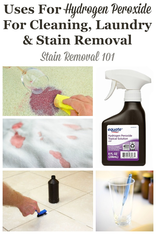 Round up of uses for hydrogen peroxide for cleaning, laundry and stain removal, including recipes for cleaners and stain removers that feature this natural cleaning supply {on Stain Removal 101} #UsesForHydrogenPeroxide #UsesOfHydrogenPeroxide #HydrogenPeroxideUses