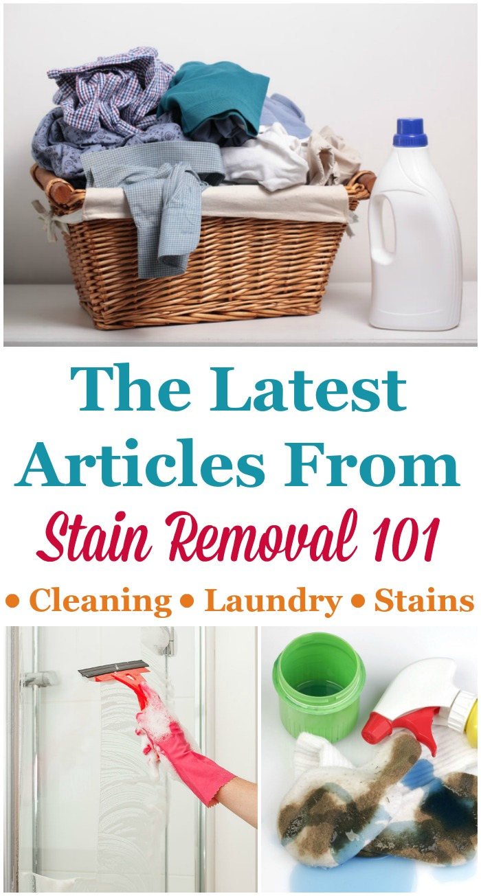 Always stay up to date with latest articles from Stain Removal 101 here, all about cleaning, laundry, stains and household hints, at the Stain Removal Blog!