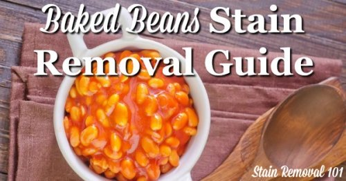 Step by step instructions for baked beans stain removal from clothing, upholstery and carpet {on Stain Removal 101}
