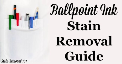 Ballpoint ink stain removal guide for clothing, upholstery, carpet and more {on Stain Removal 101}