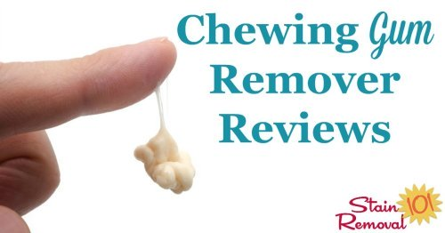 Chewing gum remover reviews what works and what doesn 39 t - Remove chewing gum clothes fabric ...