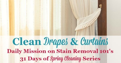Clean drapes and curtains {daily mission on Stain Removal 101's 31 Days of #SpringCleaning series}