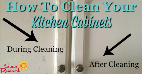 How to clean greasy film off your kitchen cabinets using just two ingredients {on Stain Removal 101}