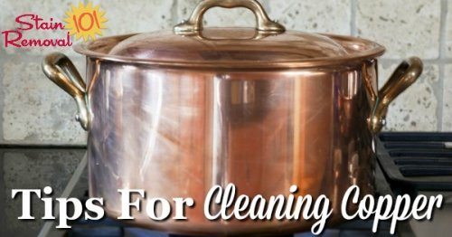 Here is a round  up of tips for cleaning copper objects all around your home, including with natural cleaners, and with products designed specifically for cleaning this metal {on Stain Removal 101}