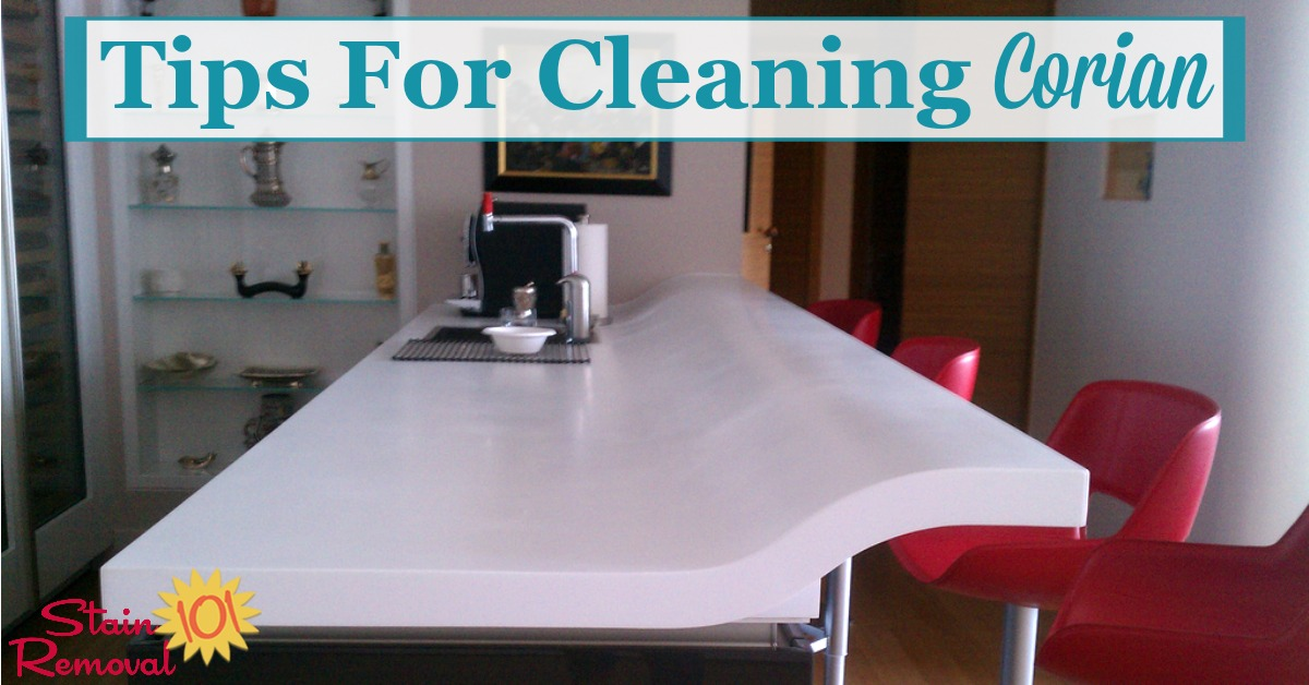 Here is a round up of tips for cleaning Corian countertops and other Corian items in your home {on Stain Removal 101}