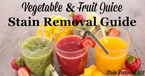 Step by step instructions for how to remove vegetable and fruit juice stains from clothing, upholstery and carpet {on Stain Removal 101}