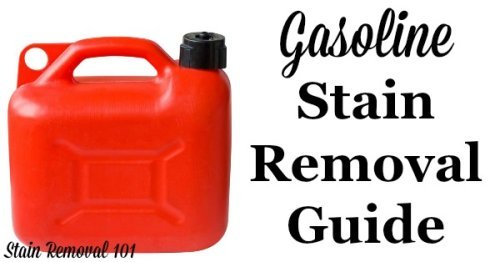 Step by step instructions for removing gasoline stains from clothing, upholstery and carpet, plus safety tips {on Stain Removal 101}