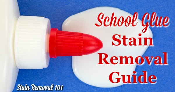 Step by step instructions for school glue stain removal from clothing, upholstery and carpet {on Stain Removal 101}