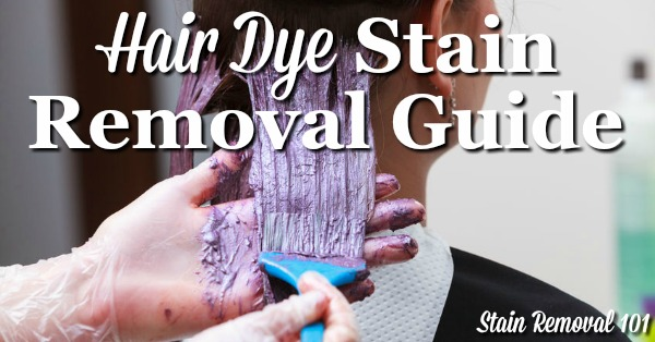 Hair Dye Stain Removal Guide