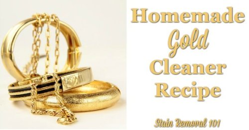Use this homemade gold cleaner recipe to clean anything gold in your home, including gold jewelry {on Stain Removal 101}