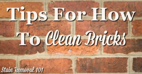 Here is a round up of tips for how to clean brick surfaces in and around your home {on Stain Removal 101}