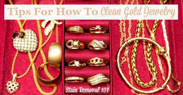 Here is a round up of tips for how to clean gold jewelry so it shines, including homemade recipes as well as cleaning product reviews {on Stain Removal 101}